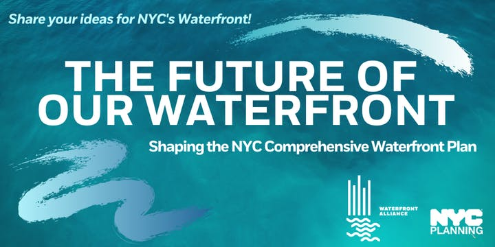 Public Forum to inform the next NYC Comprehensive Waterfront Plan