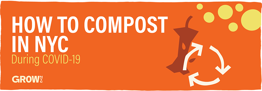 How to Compost In NYC During COVID-19